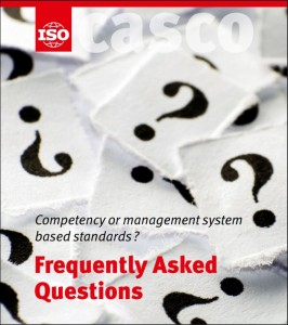 ISO CASCO FAQs Competency or management system based standards